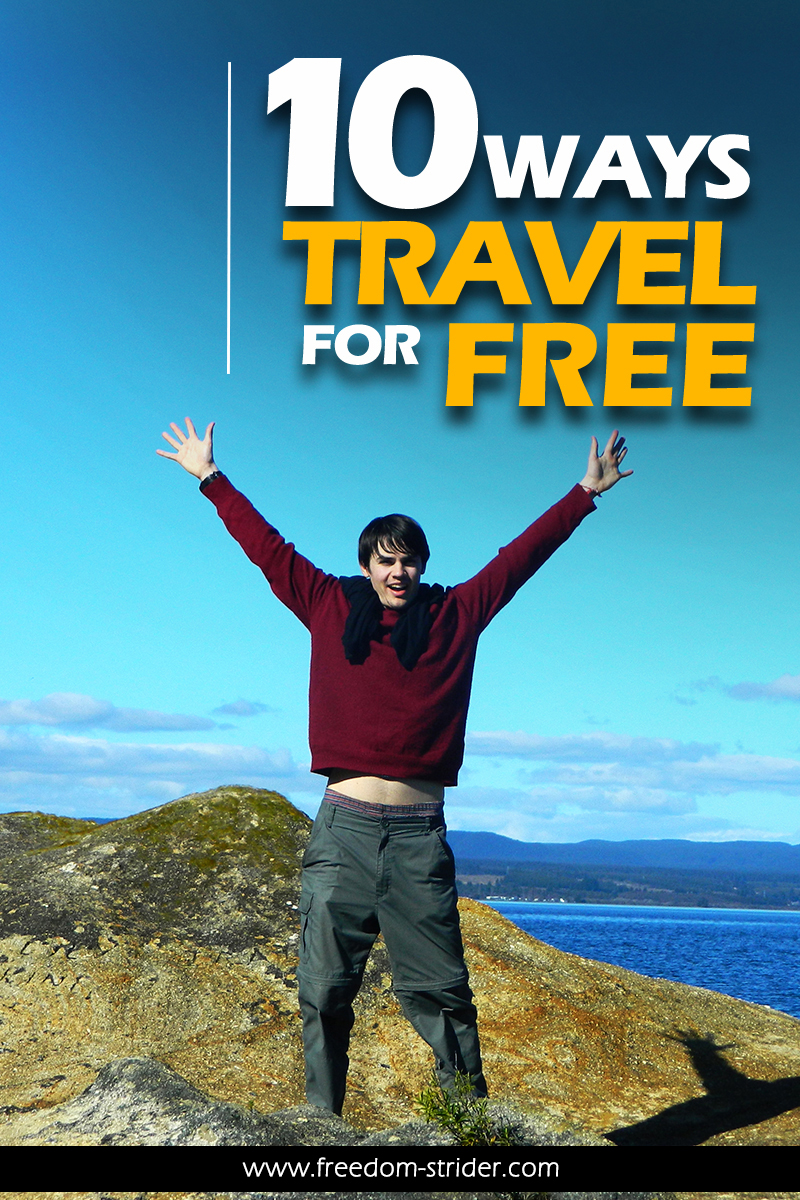 10 Ways to Travel for FREE!  Freedom Strider